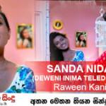Sanda Nidanna ( සඳ නිදන්න ඔය ආදර ඇස්දෙකේ ඉඩ තියන්න )